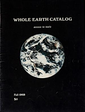 Steward Brand, The Whole Earth Catalogue, 1968