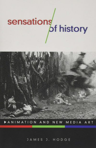 The book cover for James J. Hodge's Sensations of History